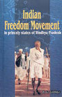 Indian Freedom Movement in Princely States of Vindhya Pradesh,8172111509,9788172111502