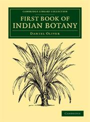 First Book of Indian Botany,1108055621,9781108055628