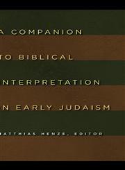 A Companion to Biblical Interpretation in Early Judaism,0802803881,9780802803887