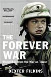 The Forever War Dispatches from the War on Terror,0099523043,9780099523048