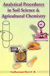Analytical Procedures in Soil Science and Agricultural Chemistry 1st Edition,8185680930,9788185680934