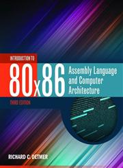 Introduction to 80x86 Assembly Language and Computer Architecture 3rd Edition,128403612X,9781284036121