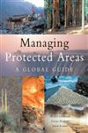Managing Protected Areas A Global Guide,1844073033,9781844073030