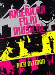 The American Film Musical,025320514X,9780253205148