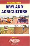 Mechanization of Dryland Agriculture 1st Edition,8183210473,9788183210478