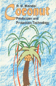 Coconut Production and Protection Technology Production and Protection Technology,8177540661,9788177540666