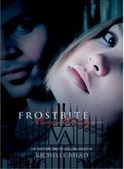 Frostbite Vampire Academy Turtleback School & Library Binding Edition,0606089411,9780606089418