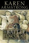 The Battle for God Fundamentalism in Judaism, Christianiy and Islam,0006383483,9780006383482