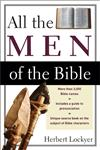 All the Men of the Bible,0310280818,9780310280811