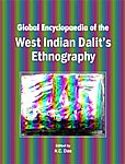 Global Encyclopaedia of the West Indian Dalit's Ethnography,8182202612,9788182202610