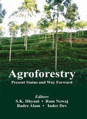 Agroforestry Present Status and Way Forward,8176223492,9788176223492