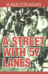 A Street with Fifty-Seven Lanes Novel and three Stories 1st Edition,817650162X,9788176501620