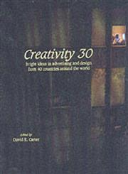 Creativity, 30 Bright Ideas in Advertising and Design from, 40 Countries Around the World,0060186135,9780060186135