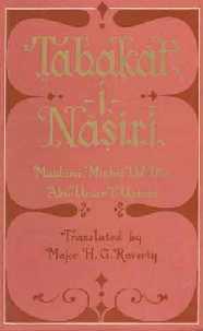 Tabakat-I-Nasiri A General History of the Muhammadan Dynasties of Asia, Including Hindustan; From A.H. 194 (810 A.D.) to A.H. 658 (1260 A.D.) and the Irruption of the Infidel Mughals in to Islam 2 Vols.,8170690129,9788170690122