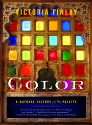 Color A Natural History of the Palette,0812971426,9780812971422