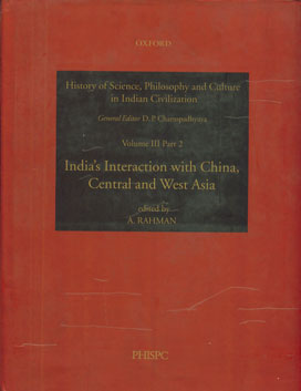 India's Interaction with China, Central and West Asia Vol. III, Part 2 1st Impression,0195657896,9780195657890