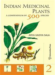 Indian Medicinal Plants A Compendium of 500 Species Vol. 2,8173717036,9788173717031