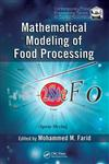 Mathematical Modeling of Food Processing,1420053515,9781420053517