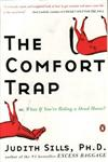 The Comfort Trap or, What If You're Riding a Dead Horse?,0143034553,9780143034551