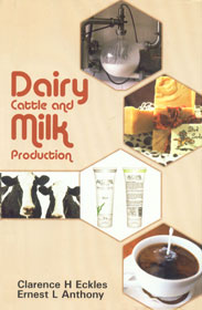 Dairy Cattle and Milk Production 3rd Indian Impression,8176220531,9788176220538