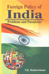 Foreign Policy of India Problems and Paradoxes 1st Published,8190992813,9788190992817