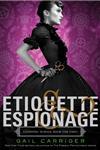 Etiquette & Espionage,031619008X,9780316190084