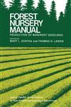 Forest Nursery Manual Production of Bareroot Seedlings,9024729130,9789024729135