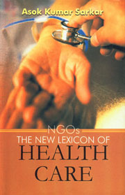 NGOs The New Lexicon of Health Care 1st Edition,8180692027,9788180692024