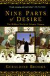 Nine Parts of Desire The Hidden World of Islamic Women,0385475772,9780385475778