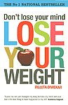Don't Lose Your Mind, Lose Your Weight,8184001053,9788184001051