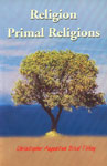 Religion/Primal Religions 2nd Edition,8172144520,9788172144524