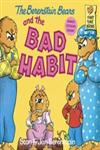 The Berenstain Bears and the Bad Habit,0394873408,9780394873404