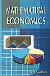 Mathematical Economics 1st Published,8184202008,9788184202007