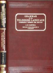 A grammar of the Teloogoo language Commonly Termed the Gentoo Peculiar to the Hindoos Inhabiting the North Eastern Provinces of the Indian Peninsula Reprint 1849 Madras Edition,8120603664,9788120603660