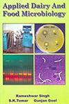 Applied Dairy and Food Microbiology Contemporary Reviews 1st Published,8183210090,9788183210096