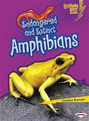 Endangered and Extinct Amphibians,1467713325,9781467713320