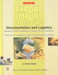 Export Import Procedures Documentation and Logistics 1st Edition, Reprint,8122418503,9788122418507