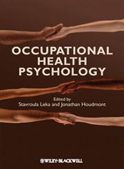 Occupational Health Psychology,1444324160,9781444324167