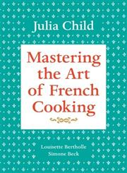 Mastering the Art of French Cooking, Vol. 1,0375413405,9780375413407