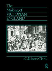 The Making of Victorian England,0415065917,9780415065917