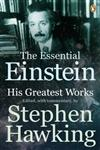 The Essential Einstein His Greatest 1st Published,0141034629,9780141034621