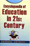 Encyclopaedia of Education in 21st Century 8 Vols.,8171697860,9788171697861