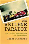 The Abilene Paradox and Other Meditations on Management,0787902772,9780787902773