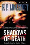 Shadows of Death Terrifying Tales,0345483332,9780345483331