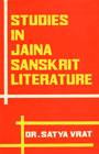Studies in Jaina Sanskrit Literature 1st Edition,8185133603,9788185133607