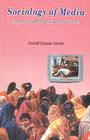 Sociology of Media Impact of Doordarshan on Tribals 1st Edition,818620833X,9788186208335