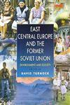 East Central Europe and the Former Soviet Union Environment and Society,0340692162,9780340692165