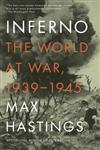 Inferno The World at War, 1939-1945,0307475530,9780307475534