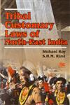 Tribal Customary Laws of North-East India,8170185866,9788170185864