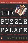 The Puzzle Palace Inside the National Security Agency, America's Most Secret Intelligence Organization,0140067485,9780140067484
